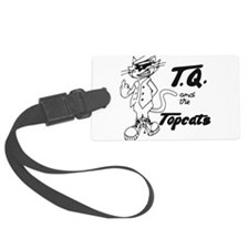 TQ and the Topcats Luggage Tag