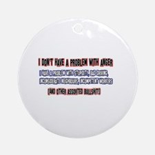 Anger management designs Ornament (Round)