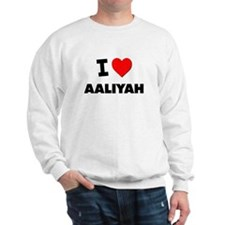 I love Aaliyah Sweater