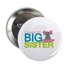 "I'm going to be a Big Sister 2.25"" Button"
