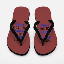 Don't Ruin My Story (v2) Flip Flops