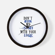 Don't Ruin My Story (v2) Wall Clock