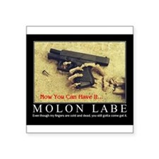 Molon Labe even now Sticker