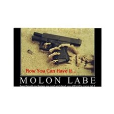 Molon Labe even now Rectangle Magnet