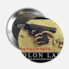 "Molon Labe even now 2.25"" Button"