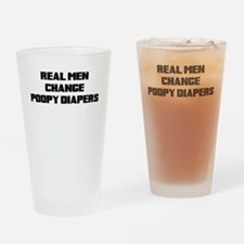 REAL MEN CHANGE POOPY DIAPERS Drinking Glass