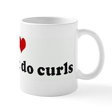I Love girls that do curls Mug