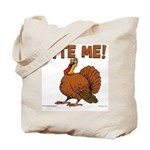 Bite Me Turkey Tote Bag