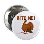 Bite Me Turkey Button