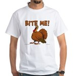 Bite Me Turkey White T-Shirt