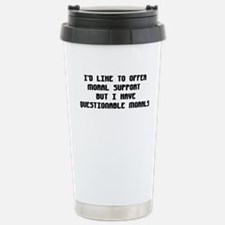 ID LIKE TO OFFER MORAL SUPPORT Travel Mug