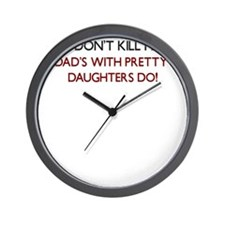 GUNS DONT KILL PEOPLE DADS WITH PRETTY DAUGHTERS W