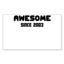 AWESOME SINCE 2003 Decal