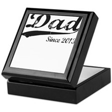 DAD SINCE 2013 Keepsake Box