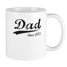 DAD SINCE 2013 Mug