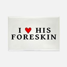 """I [heart] his foreskin"" Rectangle Magnet (10 pack"
