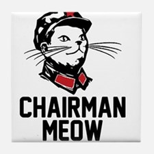 Chairman Meow Tile Coaster