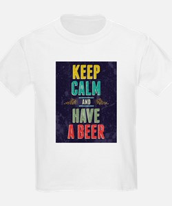 Keep Calm And Have A Beer T-Shirt