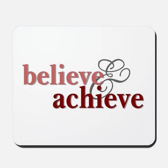 Believe & Achieve Mousepad