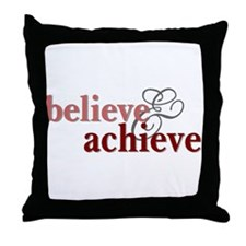 Believe & Achieve Throw Pillow