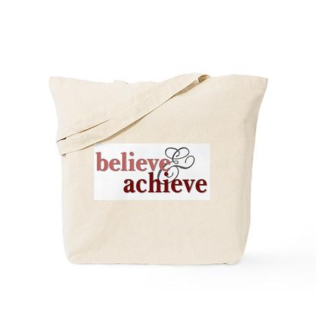 Believe & Achieve Tote Bag