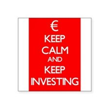 Keep Calm And Keep Investing Sticker