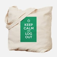 Keep Calm And Log Out Tote Bag