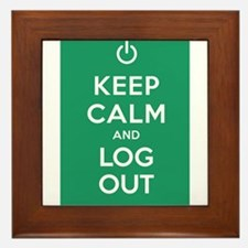 Keep Calm And Log Out Framed Tile