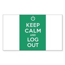 Keep Calm And Log Out Decal