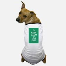 Keep Calm And Log Out Dog T-Shirt
