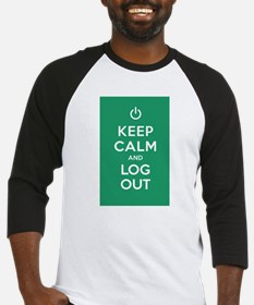Keep Calm And Log Out Baseball Jersey