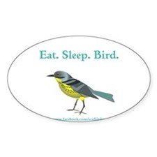 Eat. Sleep. Bird. Decal