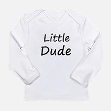 little-dude Long Sleeve T-Shirt