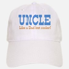 Uncle Like a Dad but Cooler Baseball Baseball Cap