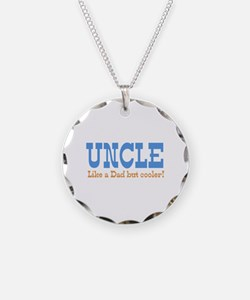 Uncle Like a Dad but Cooler Necklace