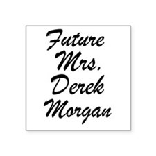 Future Mrs.Derek Morgan Sticker