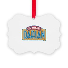The Amazing Darian Ornament