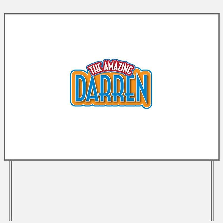 The Amazing Darren Yard Sign