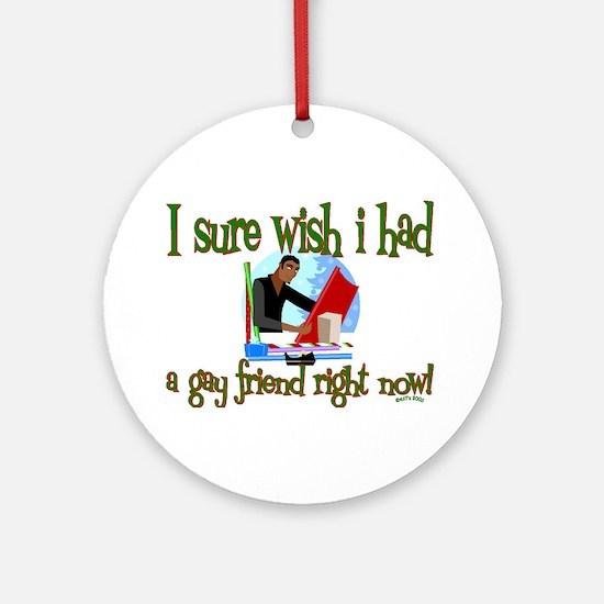 Gay friend Ornament (Round)