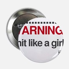 "Warning: I Hit Like a Girl 2.25"" Button"