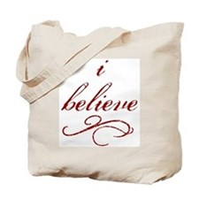 I Believe (fancy) Tote Bag