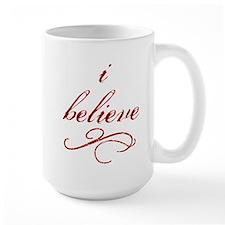 I Believe (fancy) Mug