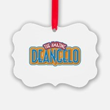 The Amazing Deangelo Ornament