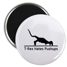 "T-Rex Hates Pushups 2.25"" Magnet (10 pack)"