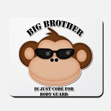 big brother body guard monkey Mousepad