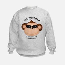big brother body guard monkey Sweatshirt