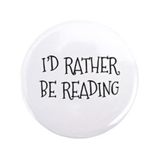 "Rather Be Reading Playful 3.5"" Button"