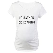 Rather Be Reading Nouveau Shirt