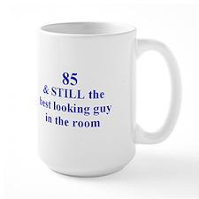 85 still best looking 2 Mug