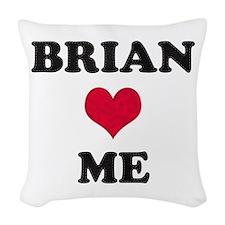 Brian Loves Me Woven Throw Pillow